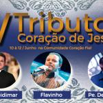 Neste final de Semana: IV Tributo ao Coração de Jesus