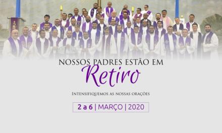 Nossos padres estão em retiro anual do Clero