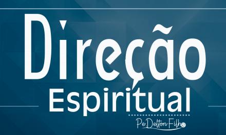 Direção Espiritual para o mês de Outubro