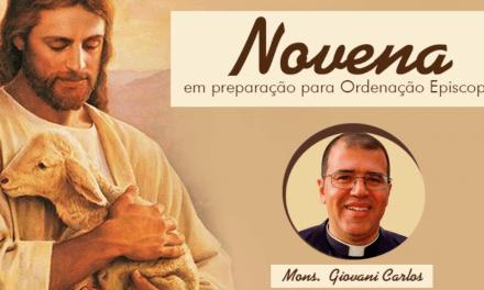 Novena em preparação à ordenação episcopal do Mons. Giovani Carlos Caldas Barroca