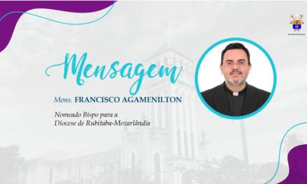 Mensagem de Mons. Francisco Agamenilton