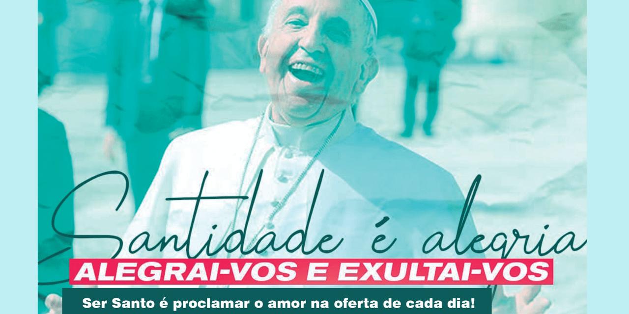 Ser santo é proclamar o amor na oferta de cada dia!