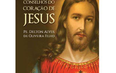 Os Sete Conselhos do Coração de Jesus